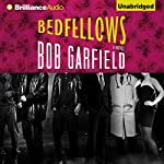 Bedfellows | Bob Garfield