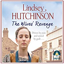 The Wives' Revenge | Livre audio Auteur(s) : Lindsey Hutchinson Narrateur(s) : Charlie Sanderson