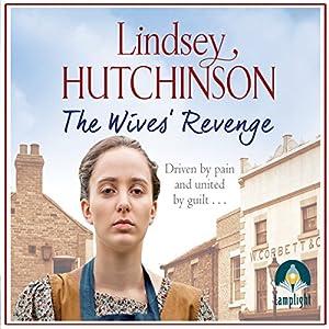 The Wives' Revenge Hörbuch von Lindsey Hutchinson Gesprochen von: Charlie Sanderson