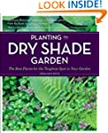 Planting the Dry Shade Garden: The Be...