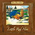 The Little Red Hen Audiobook by  Brook Forest Voices Narrated by Daniel Lawson