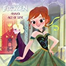 Anna's Act Of Love/Elsa's Icy Magic (Turtleback School & Library Binding Edition) (Pictureback(r))