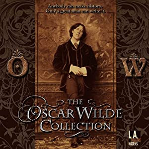 The Oscar Wilde Collection | [Oscar Wilde]
