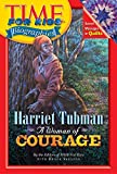Time For Kids: Harriet Tubman: A Woman of Courage (Time for Kids Biographies)