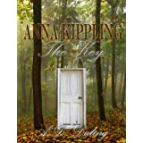 The Key ( #1 Anna Kippling Series) YA Paranormal Romance / Epic Fantasy ~ A.D. Duling