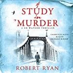 A Study in Murder | Robert Ryan