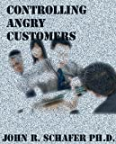 Controlling Angry Customers