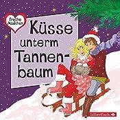 Küsse unterm Tannenbaum (Freche Mädchen) | Thomas Brinx, Anja Kömmerling, Martina Sahler