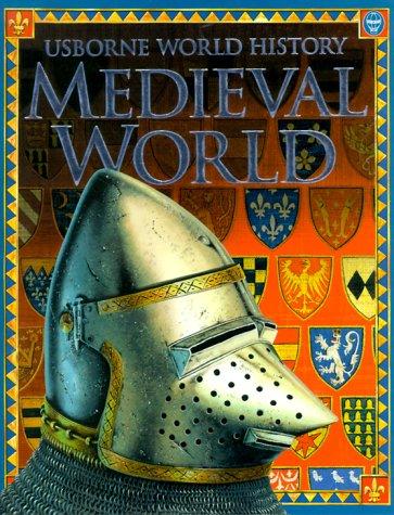 Medieval World (World History (Usborne))