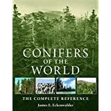 Conifers of the World: The Complete Referenceby James E. Eckenwalder