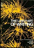 img - for The Lively Art of Writing book / textbook / text book