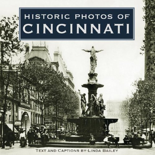 Historic Photos of Cincinnati