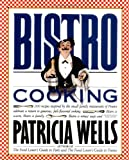 Bistro Cooking (0894806238) by Patricia Wells
