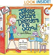 Taking Seizure Disorders to School: A Story About Epilepsy