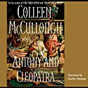 Antony and Cleopatra Audiobook by Colleen McCullough Narrated by Sneha Mathan