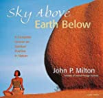 Sky Above, Earth Below: A Complete Co...