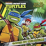 img - for Saved by the Shell! (Teenage Mutant Ninja Turtles) (Pictureback(R)) book / textbook / text book