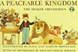 A Peaceable Kingdom: The Shaker Abecedarius (Picture Puffins) (0140503706) by Provensen, Alice