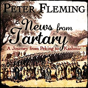 News from Tartary | [Peter Fleming]