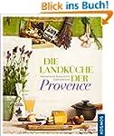 Die Landk�che der Provence: Kulinaris...