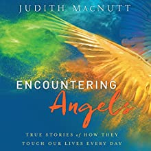 Encountering Angels: True Stories of How They Touch Our Lives Every Day | Livre audio Auteur(s) : Judith MacNutt Narrateur(s) : Patty Fogarty