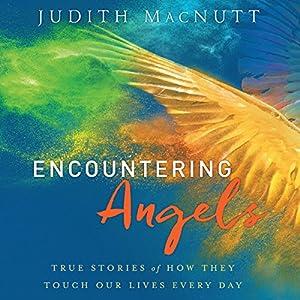 Encountering Angels Audiobook