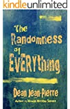 The Randomness Of Everything