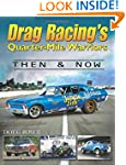 Drag Racing's Quarter-Mile Warriors:...