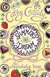 Cathy Cassidy Chocolate Box Girls: Summer's Dream