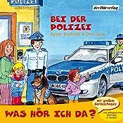 Bei der Polizei (Was hör ich da?) | Otto Senn, Rainer Bielefeldt