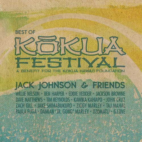 Jack Johnson - Jack Johnson & Friends: Best Of Kokua Festival - Zortam Music