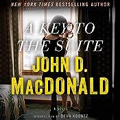 A Key to the Suite: A Novel | [John D. MacDonald]