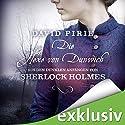 Die Hexe von Dunwich (Aus den dunklen Anfängen von Sherlock Holmes 3) Audiobook by David Pirie Narrated by Peter Lontzek