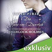 Die Hexe von Dunwich (Aus den dunklen Anfängen von Sherlock Holmes 3) | David Pirie