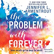 The Problem with Forever | [Jennifer L. Armentrout]