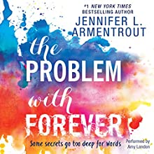 The Problem with Forever Audiobook by Jennifer L. Armentrout Narrated by Amy Landon