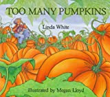 Linda White Too Many Pumpkins