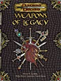 Weapons Of Legacy: Powerful Items for Your Character or Campaign (Dungeons and Dragons)(Bruce R. Cordell/Kolja Raven Liquette/Travis Scout)