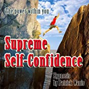 Supreme Self-Confidence | [Patrick Wanis]