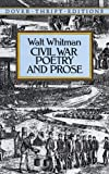 Civil War Poetry and Prose (Dover Thrift Editions)