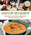 Soup Night: Recipes for Creating Comm...