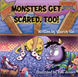 Monster's Get Scared Too (Tattootles Books)