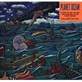 Planet Ocean: A Story of Life, the Sea, and Dancing to the Fossil Record