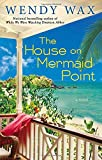 The House on Mermaid Point (Novel)