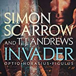 INVADER | Simon Scarrow,T. J. Andrews