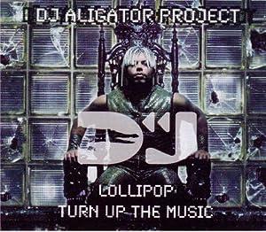 Turn Up the Music / Lollipop