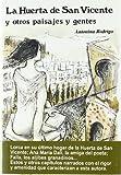 La huerta de San Vicente, y otros paisajes y gentes (Biblioteca de escritores y temas granadinos) (Spanish Edition) (8471690497) by Rodrigo, Antonina