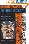 Inventing Accuracy: Historical Sociol...