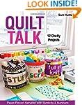 Quilt Talk: Paper-Pieced Alphabet wit...