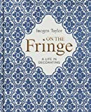 img - for On the Fringe: A Life in Decorating book / textbook / text book
